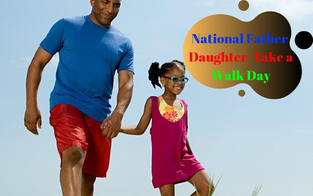 National-Father-Daughter-Take-a-Walk-Day