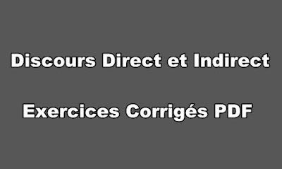 Discours Direct et Indirect Exercices Corrigés PDF