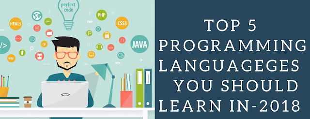 Top 5 Programming Languages to Learn for 2018