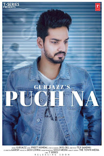 Puch Na Lyrics – Gurjazz Song
