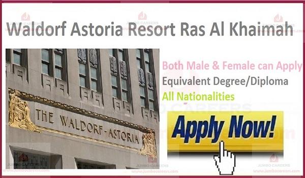 Waldorf Astoria Resort Ras Al Khaimah Latest Jobs