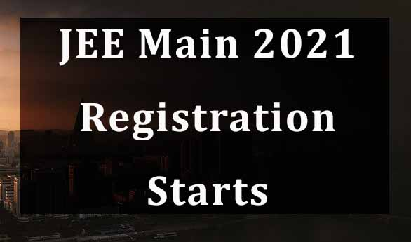 JEE Main 2021 to be conducted from Feb 22 to 25, Registration Starts