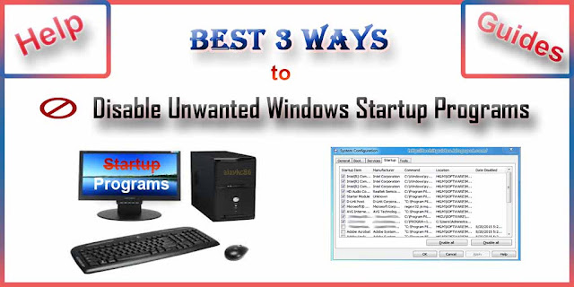 Best 3 ways to disable unwanted startup programs