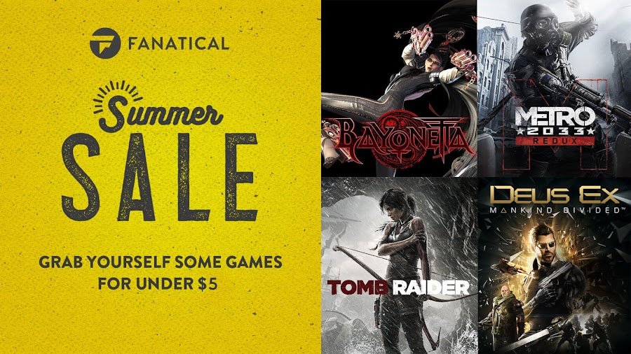 fanatical summer sale 2019 steam games under $5 bayonetta metro 2033 tomb raider deus ex