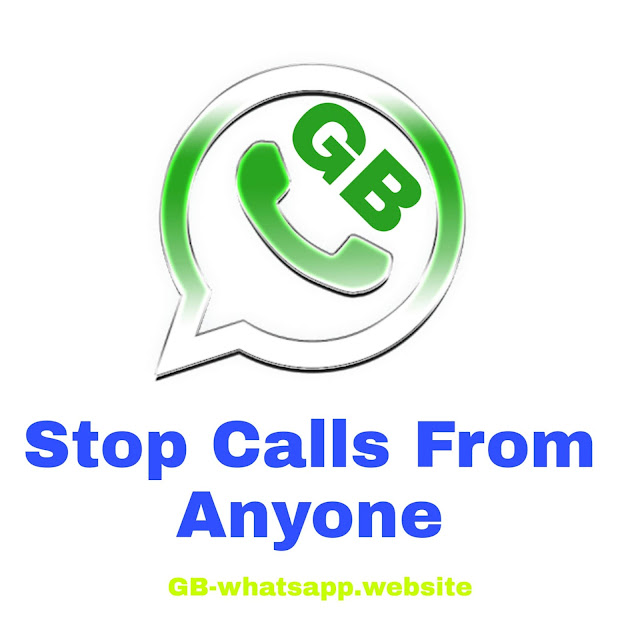 Stop Calls from anyone in GBwhatsapp