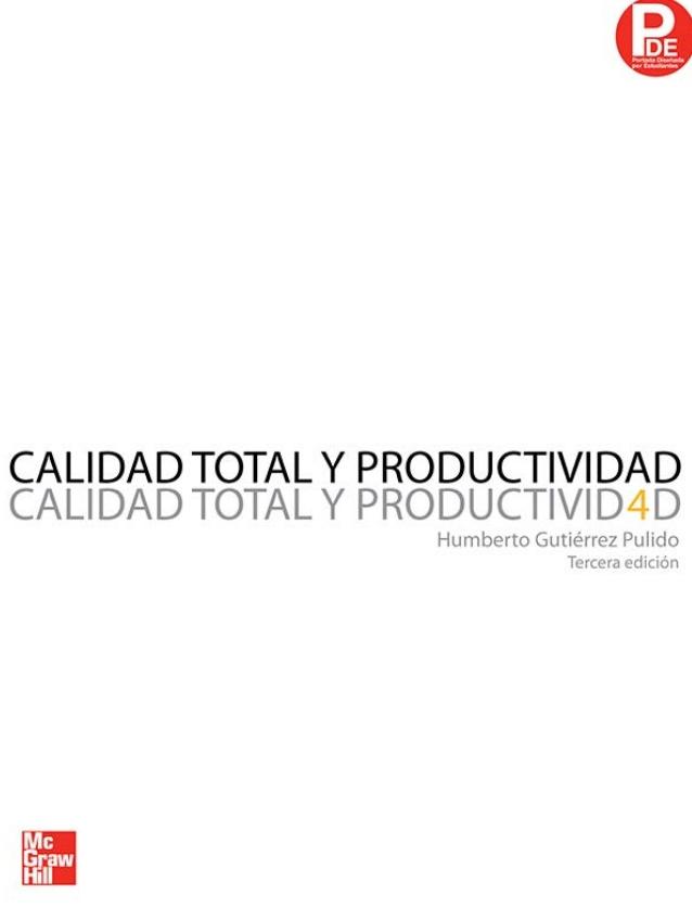 Calidad total y productividad, 3ra Edición – Humberto Gutiérrez Pulido