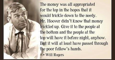 Political Memes Will Rogers Wisdom Trickle Up Economics