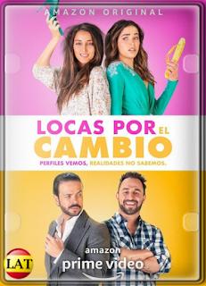 Locas por el Cambio (2020) WEB-DL 720P LATINO