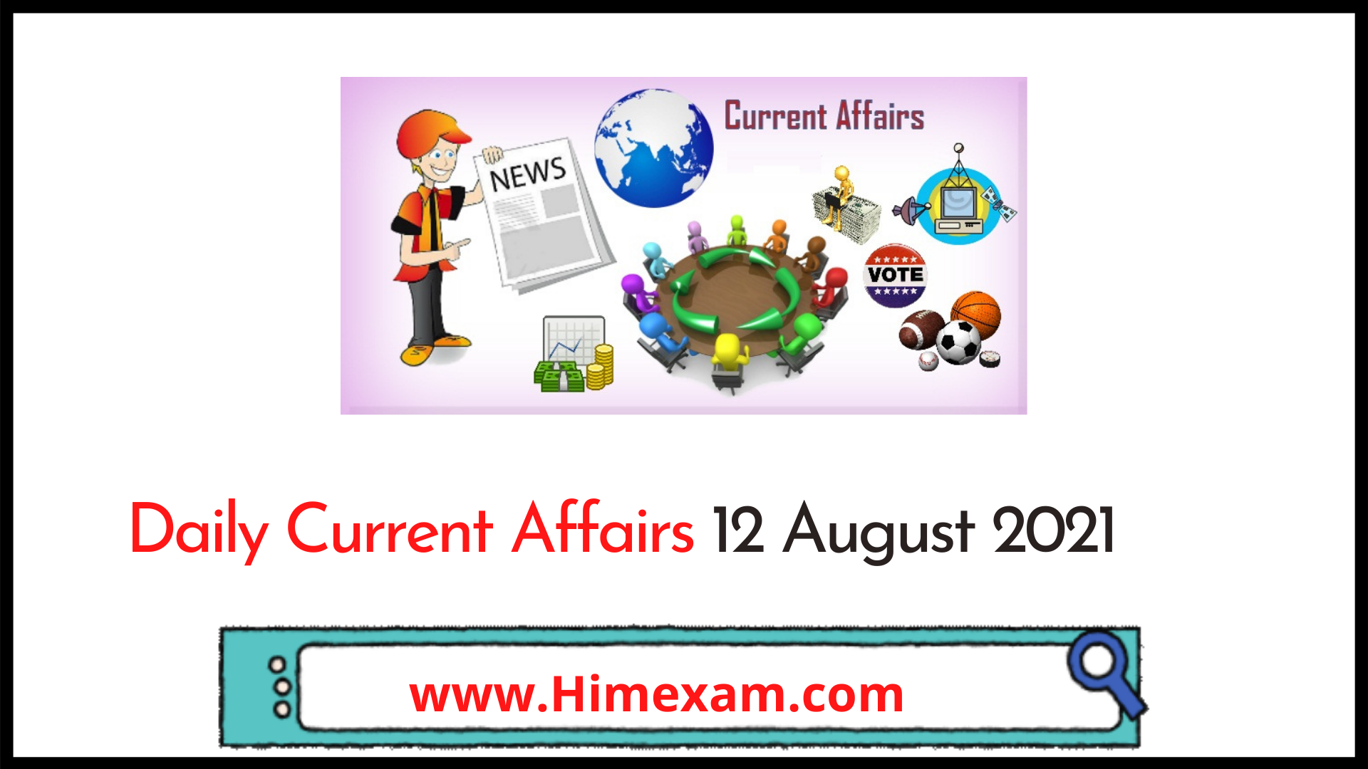 Daily Current Affairs 12 August 2021