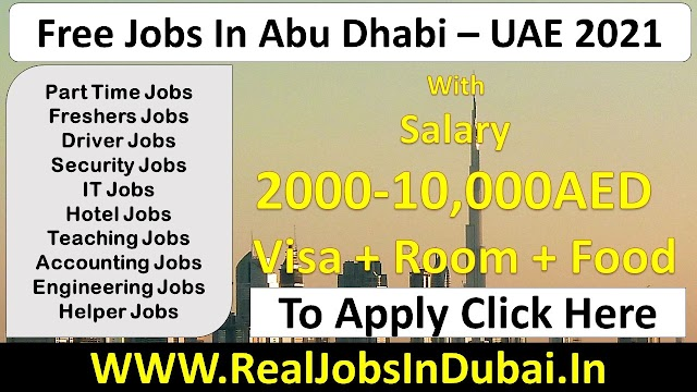 Free Jobs In Abu Dhabi  UAE 2021
