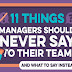11 Things Managers Should Never Say to Their Team #infographic