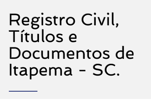 Registro Civil, títulos e documentos de  Itapema
