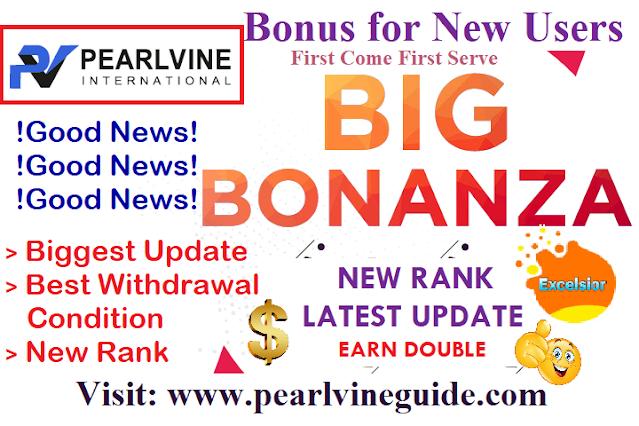 Pearlvine New Excelsior Rank Bonanza latest update
