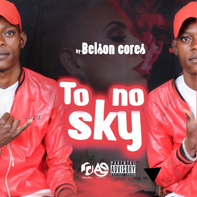 Belson Cores - To no sky (Prod Mirex No Beat)