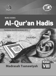 Al-Quran Hadis Buku Siswa Kelas 8-VIII Kurikulum 2013 Revisi