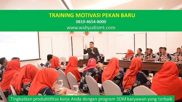 Training Motivasi Perusahaan PEKAN BARU, Training Motivasi Perusahaan Kota PEKAN BARU, Training Motivasi Perusahaan Di PEKAN BARU, Training Motivasi Perusahaan PEKAN BARU, Jasa Pembicara Motivasi Perusahaan PEKAN BARU, Jasa Training Motivasi Perusahaan PEKAN BARU, Training Motivasi Terkenal Perusahaan PEKAN BARU, Training Motivasi keren Perusahaan PEKAN BARU, Jasa Sekolah Motivasi Di PEKAN BARU, Daftar Motivator Perusahaan Di PEKAN BARU, Nama Motivator  Perusahaan Di kota PEKAN BARU, Seminar Motivasi Perusahaan PEKAN BARU