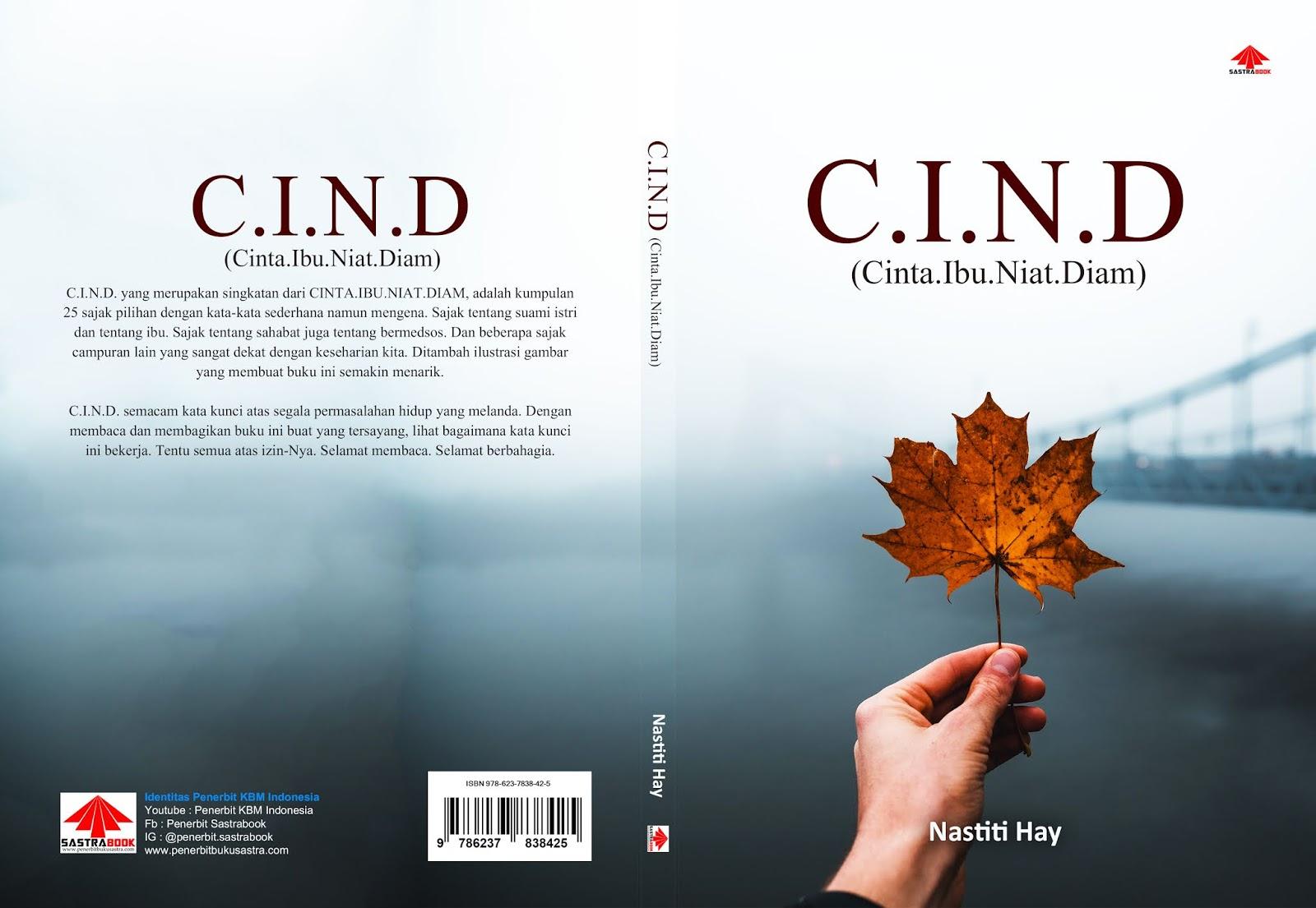 C.I.N.D (Cinta.Ibu.Niat.Diam)