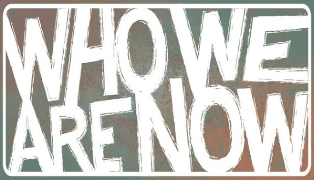 Who-We-Are-Now-Free-Download