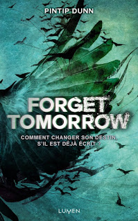 https://lacaverneauxlivresdelaety.blogspot.fr/2016/09/forget-tomorrow-tome-1-de-pintip-dunn.html