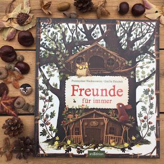 """""""Freunde für immer"""" von Przemyslaw Wechterowicz, illustriert von Emilia Dzuibak, erschienen im Verlag ArsEdition, ist ein 32-seitiges Bilderbuch für Kinder ab 3 Jahren"""