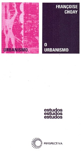Livro: O urbanismo / Autor: Françoise Choay