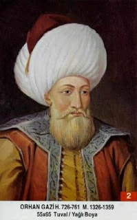 OTTOMANS EMPIRE SULTANS ORHANGAZİ