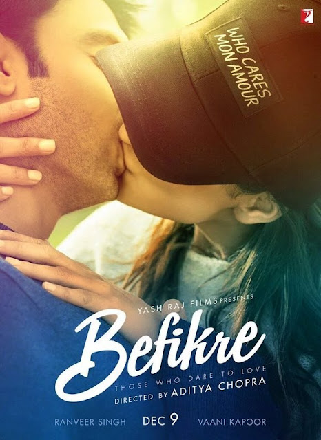 Befikre, Movie Poster, Vaani Kapoor, Ranveer Singh, By Aditya Chopra