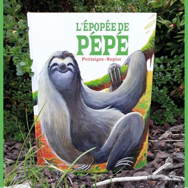 L'épopée de Pépé, de Richard Petitsigne et Olivier Supiot - Voir les 2 photos (sur le blog)