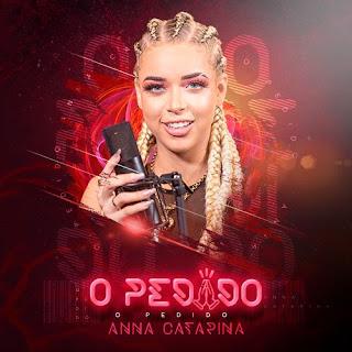 Anna Catarina - O Pedido - Promocional de Dezembro - 2021