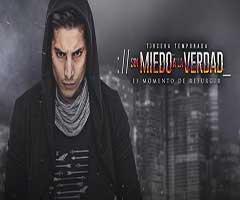 Ver telenovela sin miedo a la verdad t3 capítulo 11 completo online