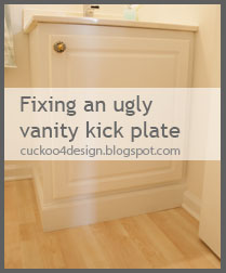 Fixing An Ugly Vanity Kick Plate Cuckoo4design