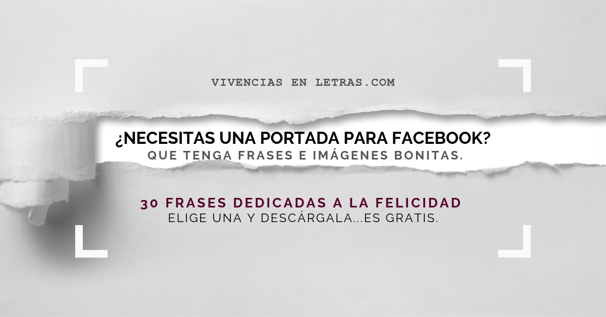 30 Frases De La Felicidad Para Tu Portada De Facebook