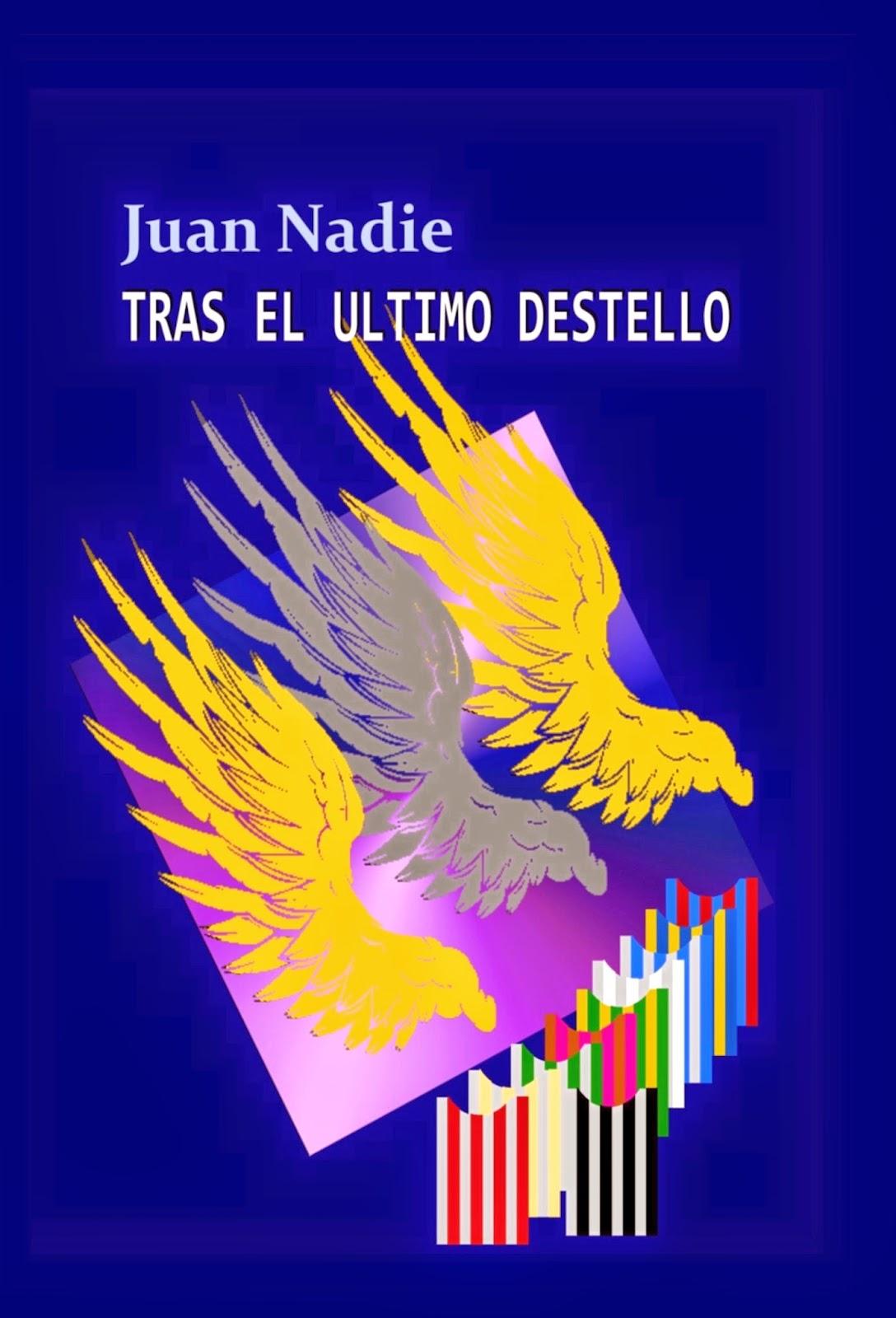 http://relatosdejuannadie.blogspot.com.es/2014/06/tras-el-ultimo-destello-donde.html