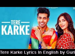 तेरे करके Tere Karke Lyrics Translation with meaning - Guri