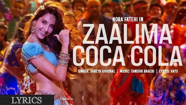 Zaalima Coca Cola Lyrics in Hindi - Shreya Ghoshal