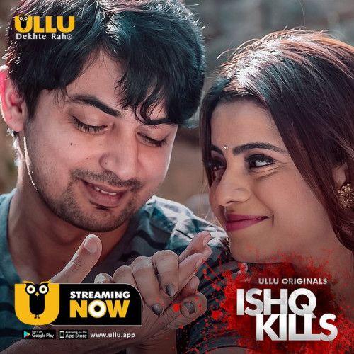Ishq Kills 2020 S01 Complete Hindi 480p WEB-DL