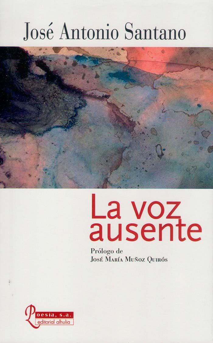 Portada de La voz ausente de José Antonio Santano