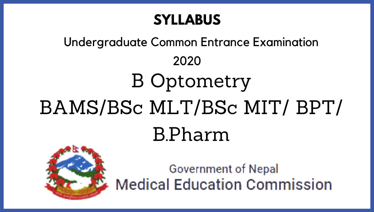 B Optometry, BAMS, BSc MLT, BSc MIT, BPT, BPharm Entrance Exam Syllabus