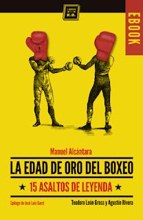 La edad de oro del boxeo Manuel Alcántara