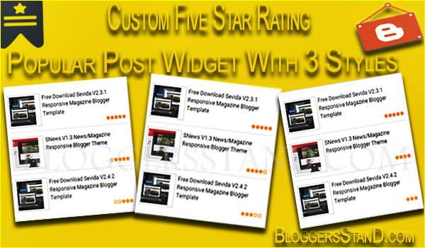 How To Add Five Star Rating Style Popular Widget In Blogger Template