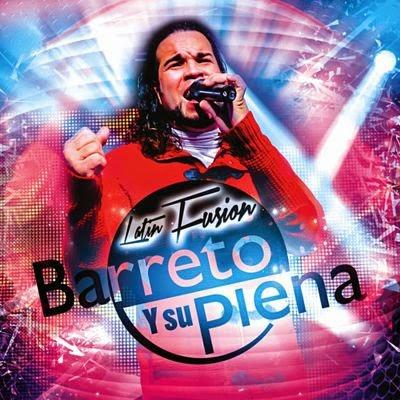LATIN FUSION - BARRETO Y SU PLENA (2014) [Musica Latina]