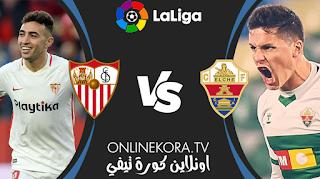مشاهدة مباراة إشبيلية وإلتشي بث مباشر اليوم 17-03-2021 في الدوري الإسباني