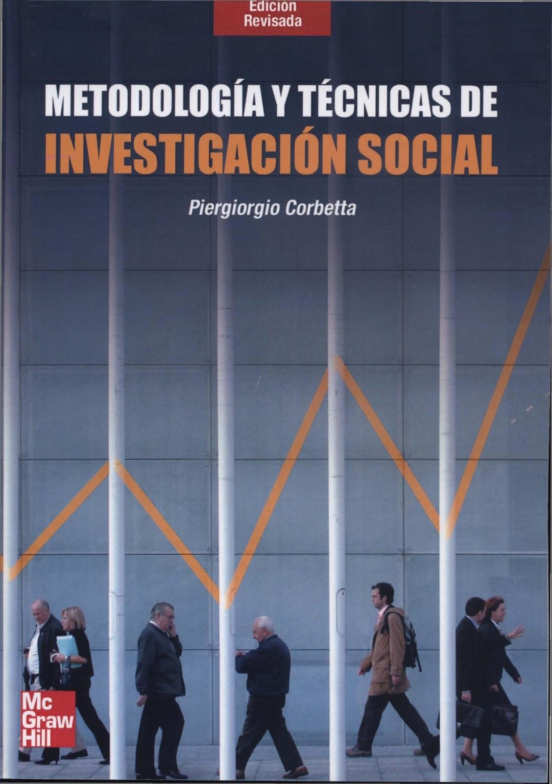 Metodología y técnicas de investigación social – Piergiorgio Corbetta