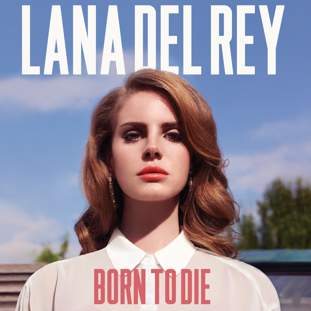 Musings Of A Sci Fi Fanatic Lana Del Rey Born To Die