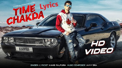 Time Chakda - Kambi - Lyrics