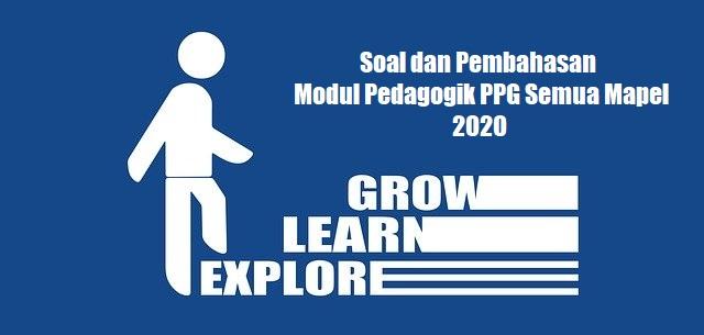 Soal dan Pembahasan Modul Pedagogik PPG