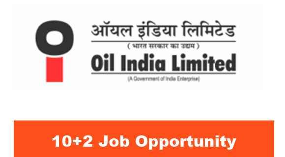 OIL India Limited 12th Pass Job Opportunity
