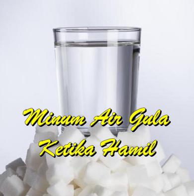 tips minum air gula, prosedur minum air gula, pengalaman minum air gula semasa mengandung