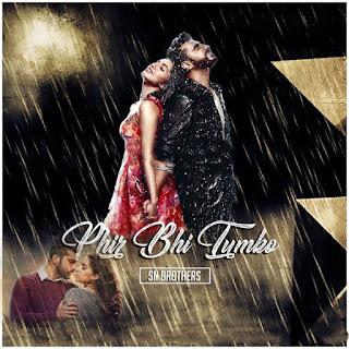 Phir-Bhi-Tumko-Chaahunga-Sn-Brothers-Remix-1