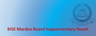 BISE Mardan Board Intermediate Supplementary Result 2020